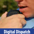 Digital Dispatch (Law Enforcement Officer speaking into a radio)